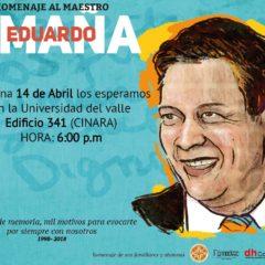 Eduardo Umaña Mendoza: Calí – Homenaje al Maestro