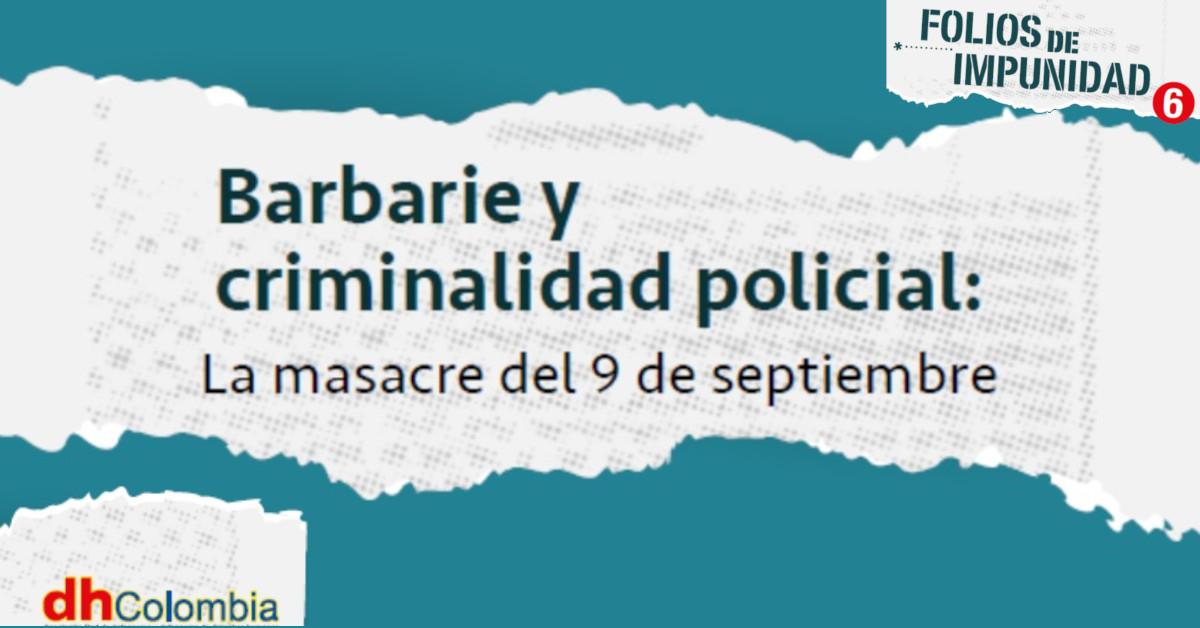 Barbarie y criminalidad policial: la masacre del 9 de septiembre